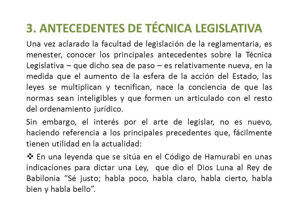 3. ANTECEDENTES DE TÉCNICA LEGISLATIVA