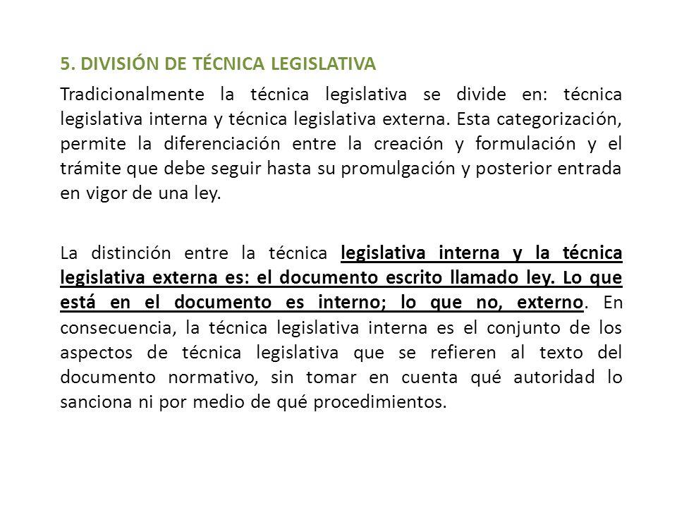 5. DIVISIÓN DE TÉCNICA LEGISLATIVA