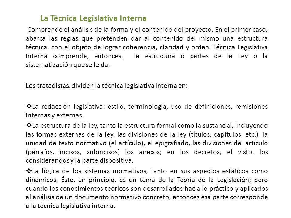 La Técnica Legislativa Interna