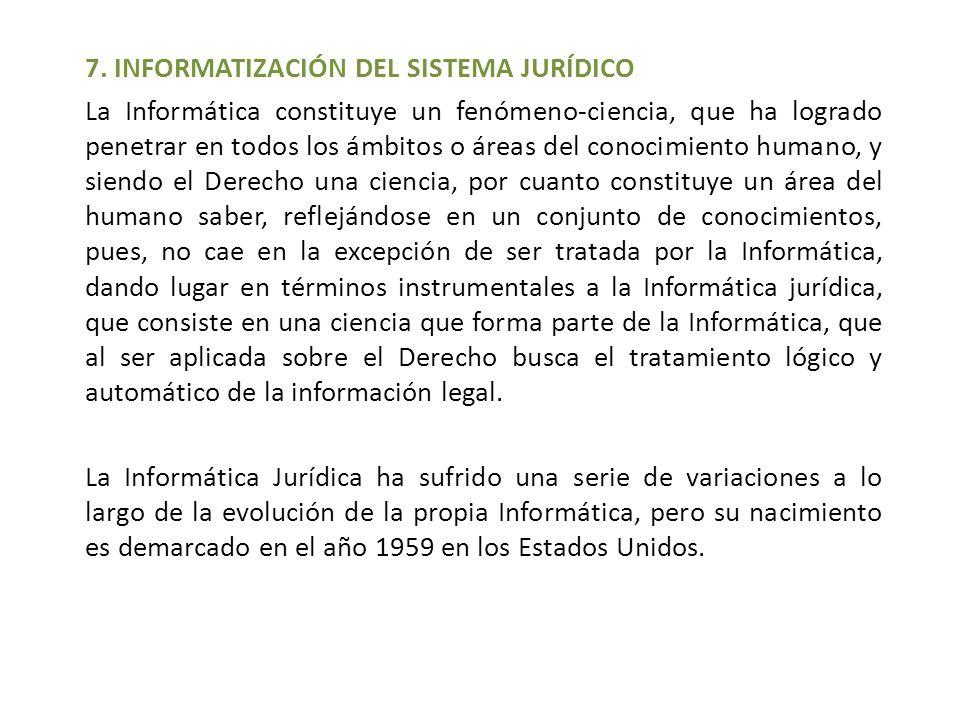 7. INFORMATIZACIÓN DEL SISTEMA JURÍDICO