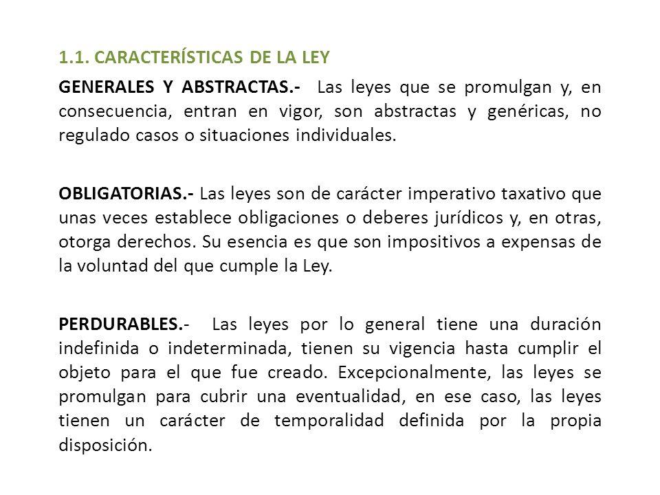 1.1. CARACTERÍSTICAS DE LA LEY