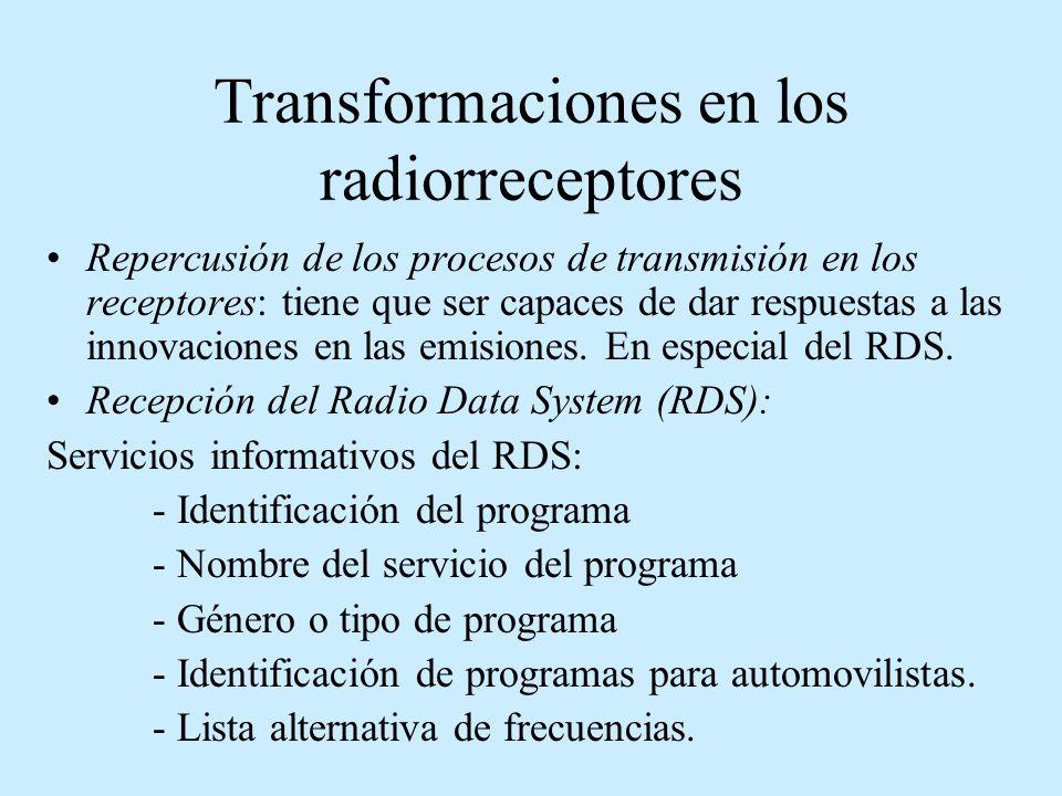 Transformaciones en los radiorreceptores