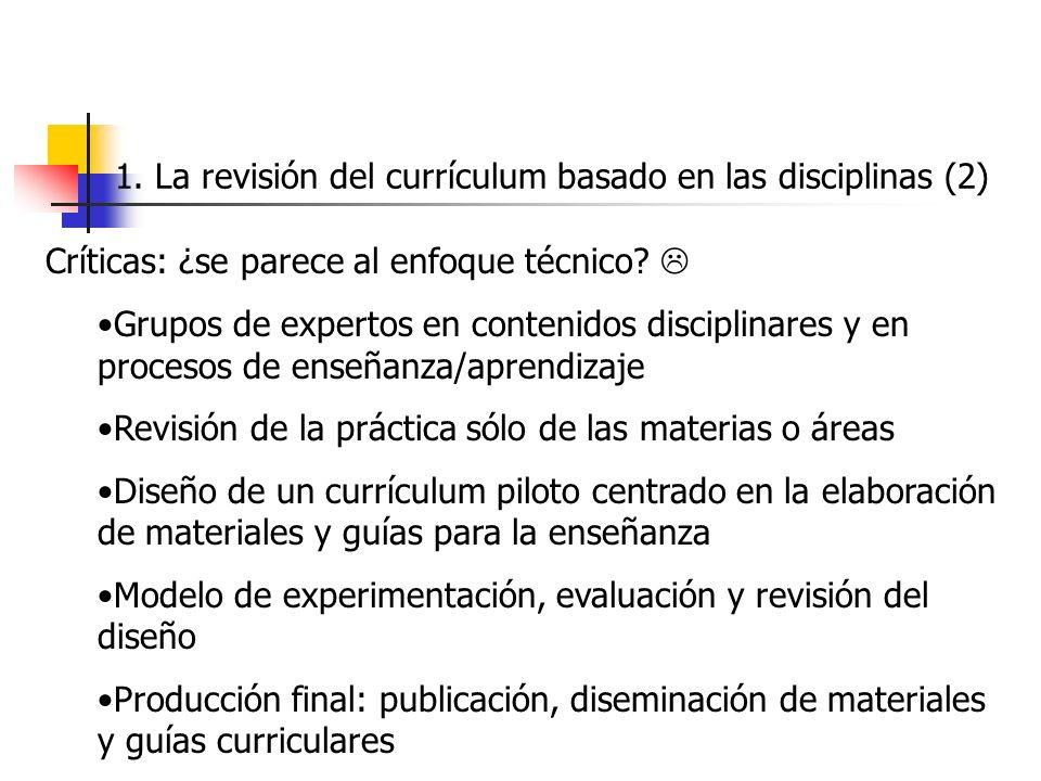 1. La revisión del currículum basado en las disciplinas (2)