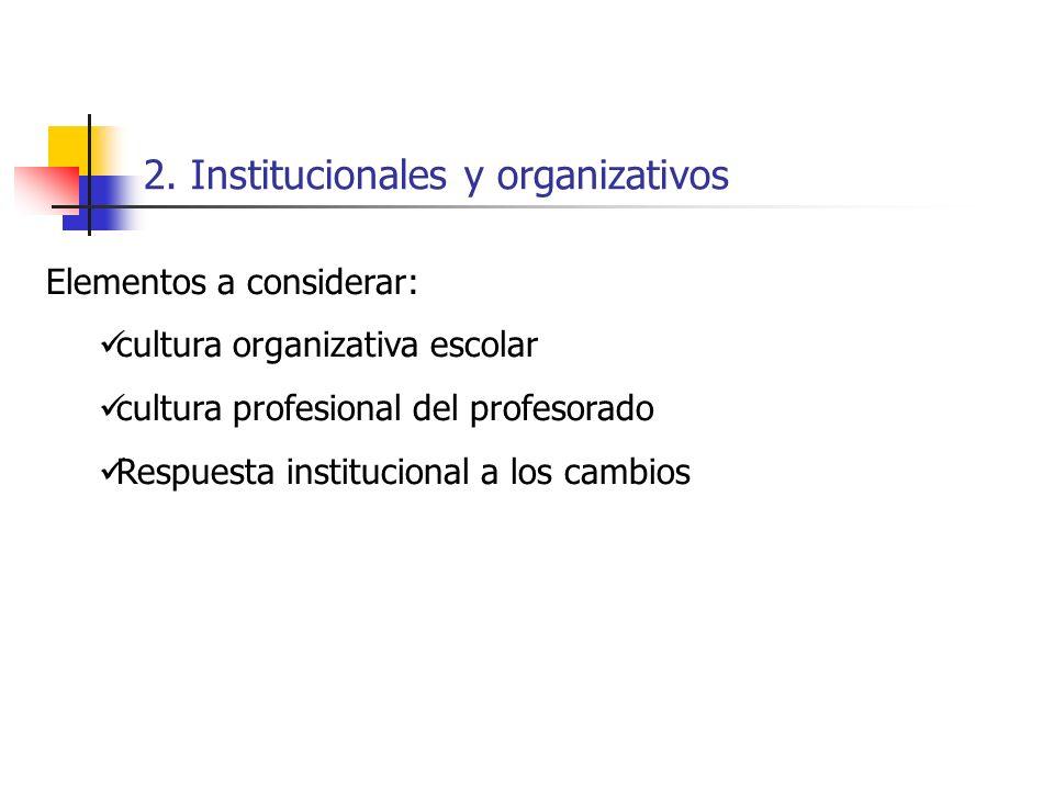 2. Institucionales y organizativos