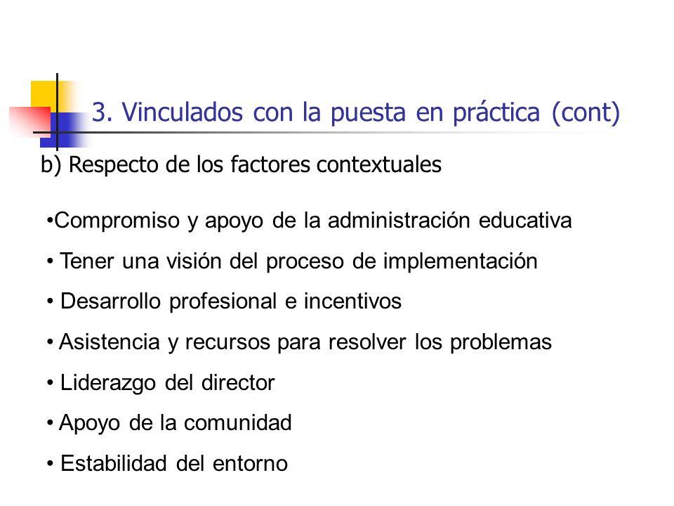 3. Vinculados con la puesta en práctica (cont)
