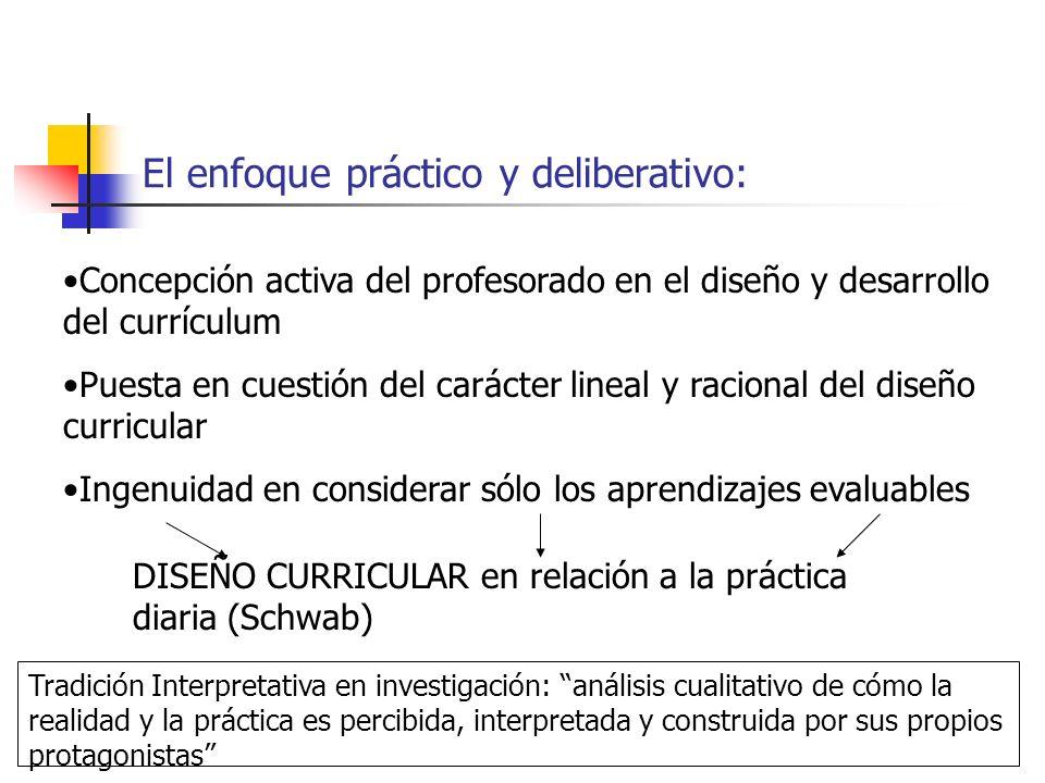 El enfoque práctico y deliberativo: