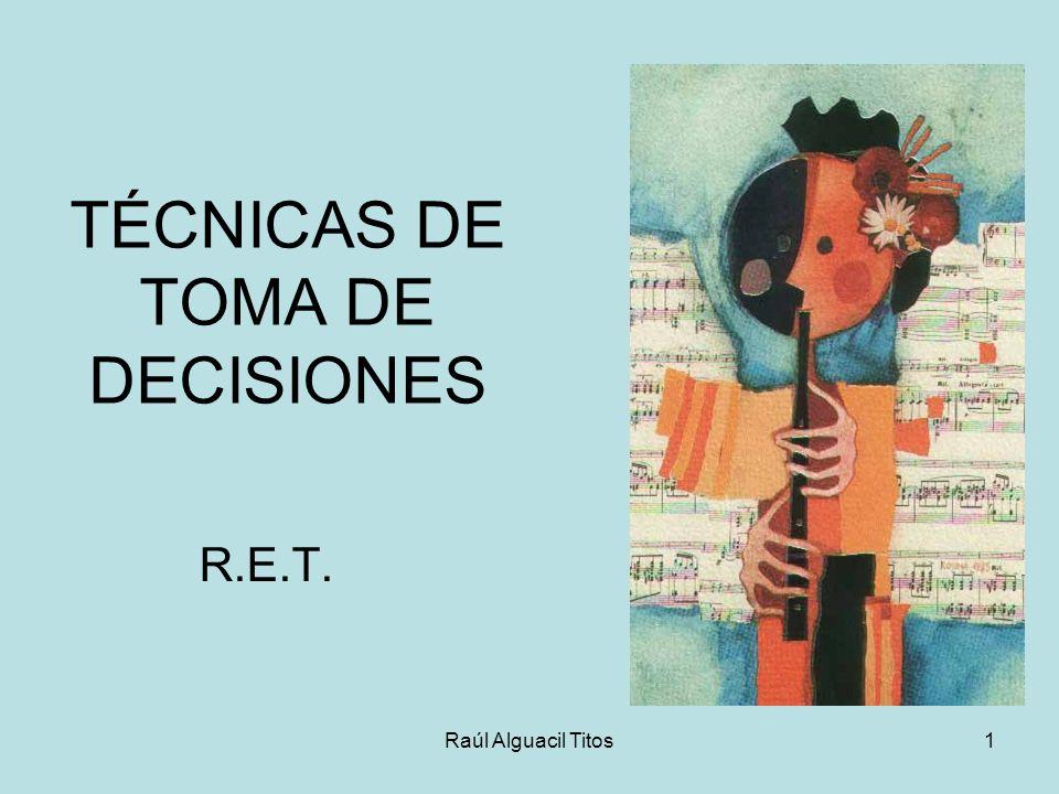 TÉCNICAS DE TOMA DE DECISIONES