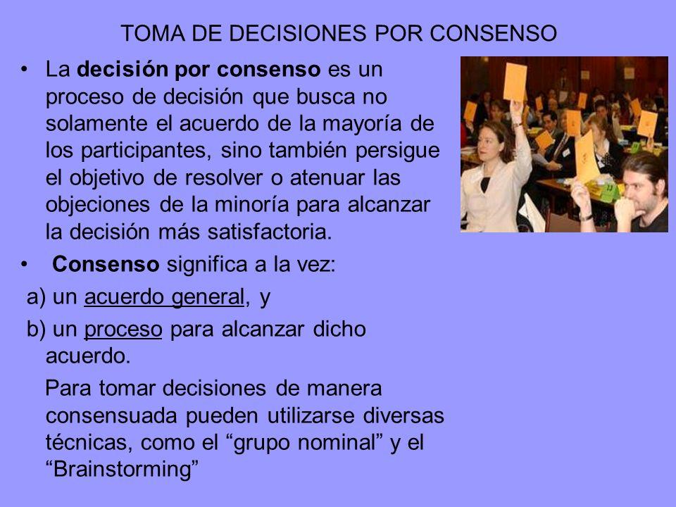 TOMA DE DECISIONES POR CONSENSO