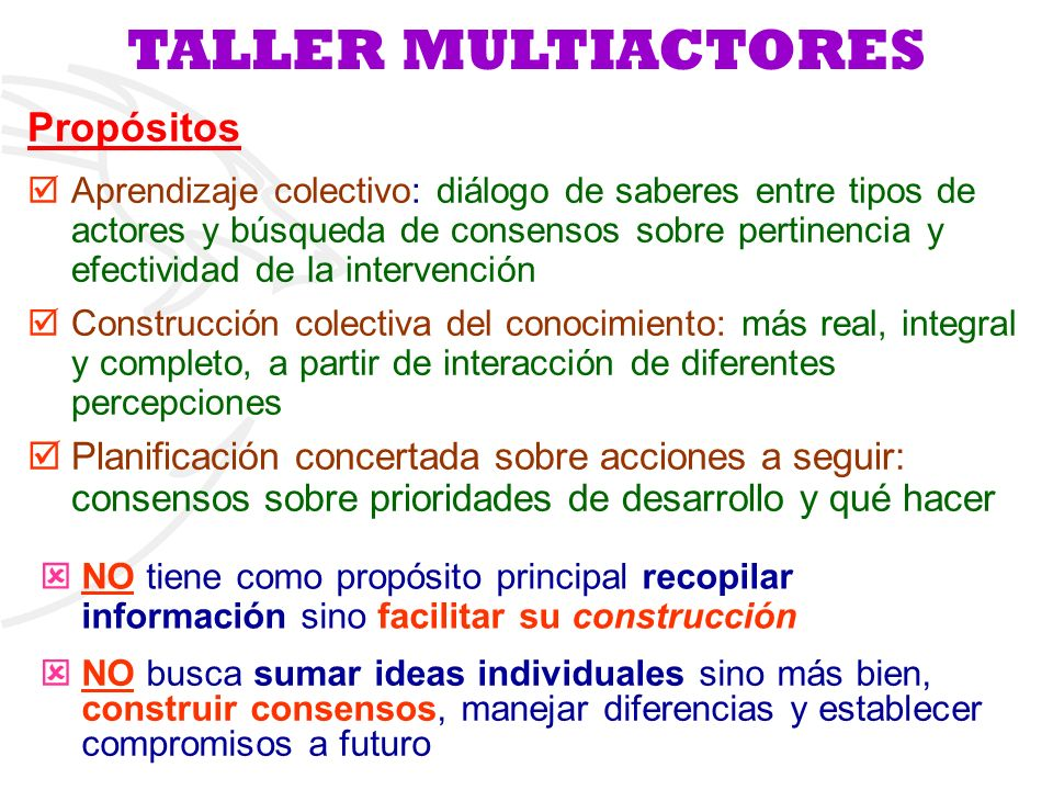 TALLER MULTIACTORES Propósitos