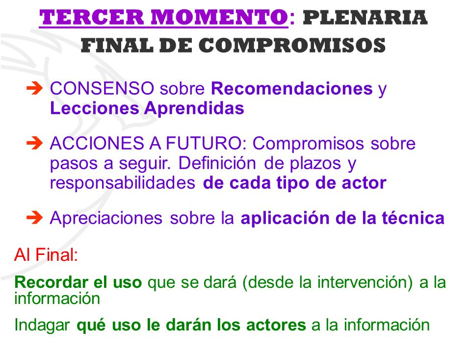 TERCER MOMENTO: PLENARIA FINAL DE COMPROMISOS