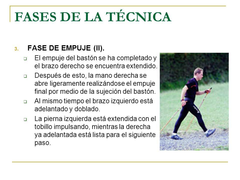 FASES DE LA TÉCNICA FASE DE EMPUJE (II).