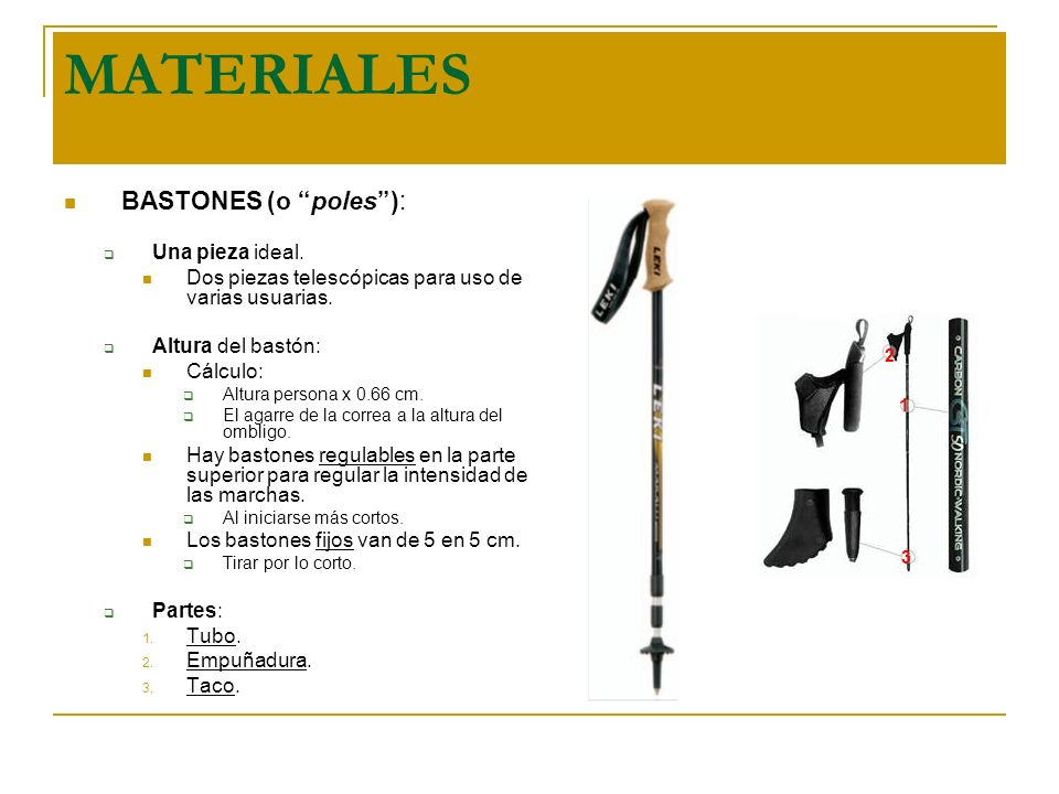 MATERIALES BASTONES (o poles ): Una pieza ideal.