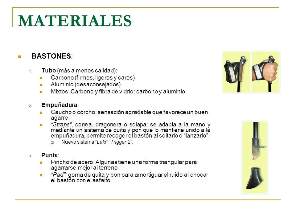 MATERIALES BASTONES: Tubo (más a menos calidad):