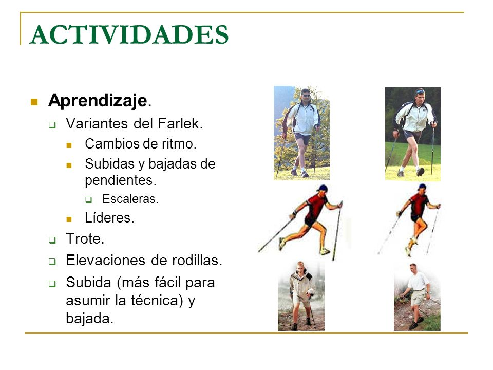 ACTIVIDADES Aprendizaje. Variantes del Farlek. Trote.
