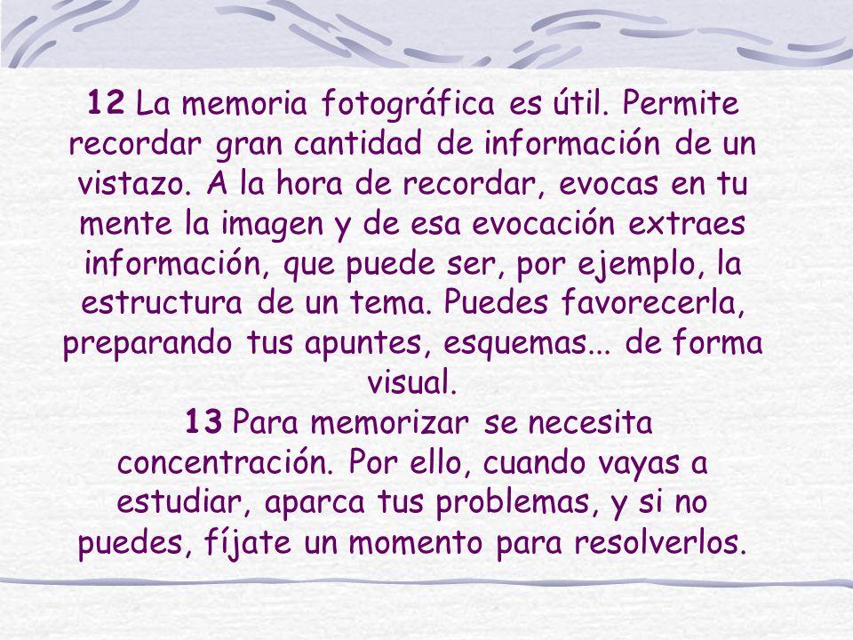 12 La memoria fotográfica es útil
