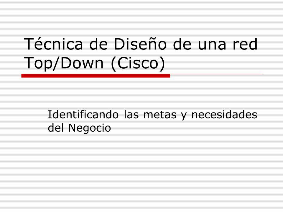 Técnica de Diseño de una red Top/Down (Cisco)