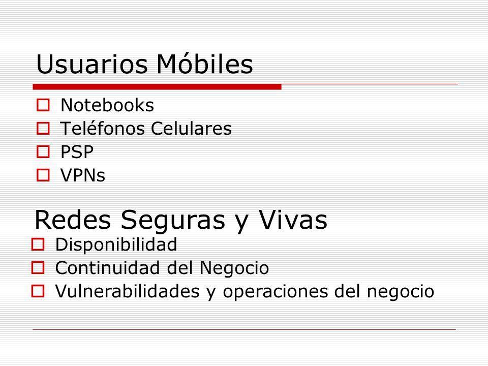 Usuarios Móbiles Redes Seguras y Vivas Notebooks Teléfonos Celulares