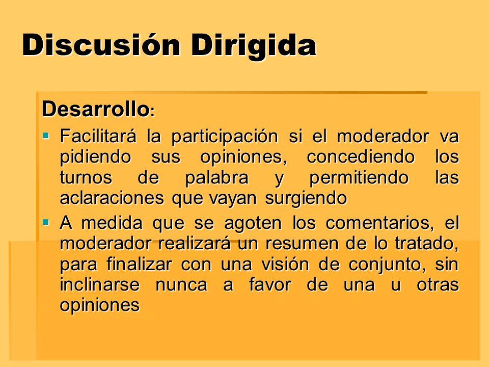 Discusión Dirigida Desarrollo: