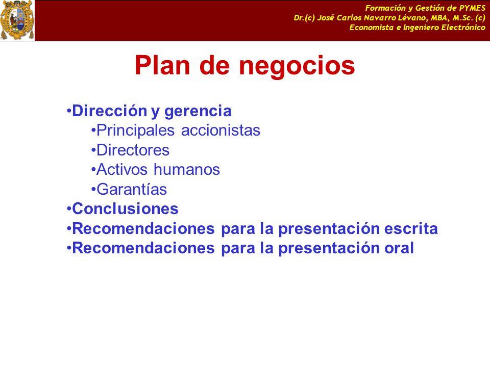 Plan de negocios Dirección y gerencia Principales accionistas