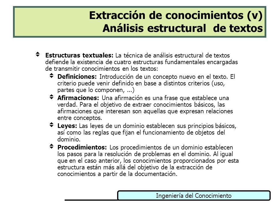 Extracción de conocimientos (v) Análisis estructural de textos
