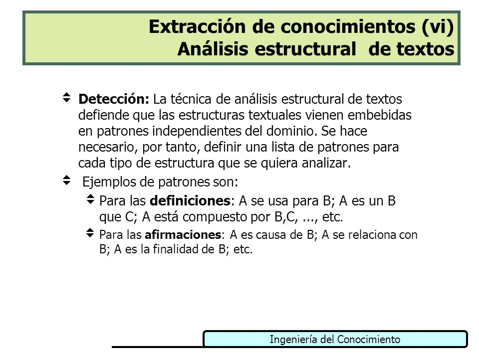 Extracción de conocimientos (vi) Análisis estructural de textos