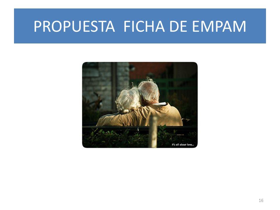 PROPUESTA FICHA DE EMPAM