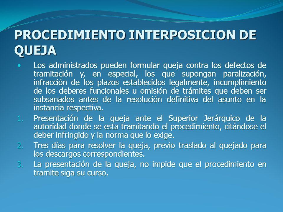 PROCEDIMIENTO INTERPOSICION DE QUEJA