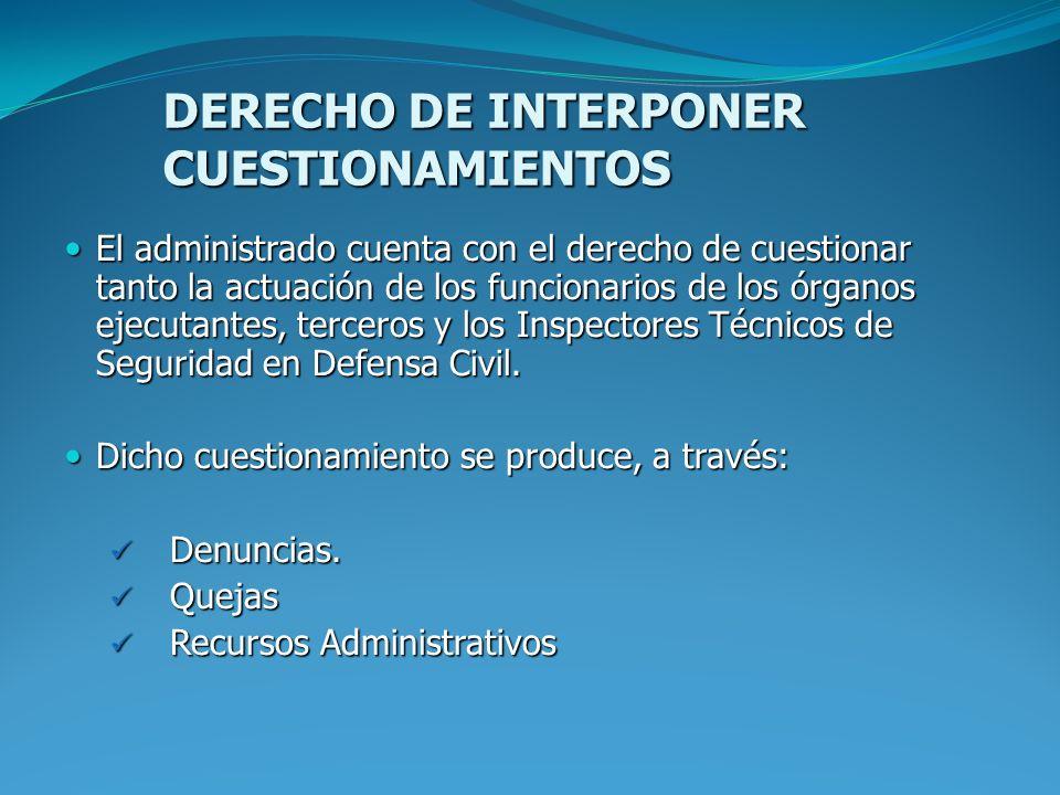 DERECHO DE INTERPONER CUESTIONAMIENTOS