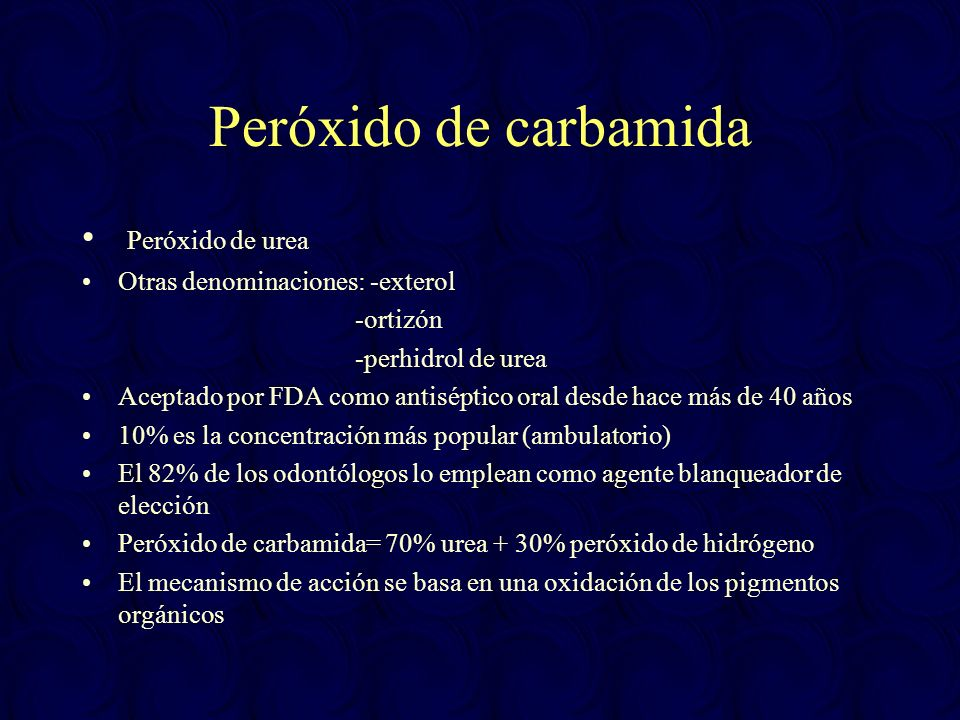 Peróxido de carbamida Peróxido de urea Otras denominaciones: -exterol