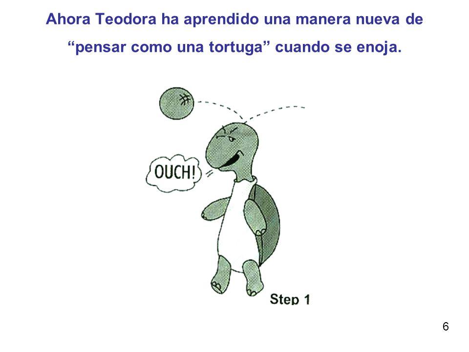 Ahora Teodora ha aprendido una manera nueva de pensar como una tortuga cuando se enoja.