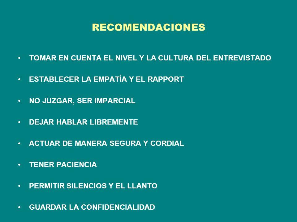 RECOMENDACIONES TOMAR EN CUENTA EL NIVEL Y LA CULTURA DEL ENTREVISTADO