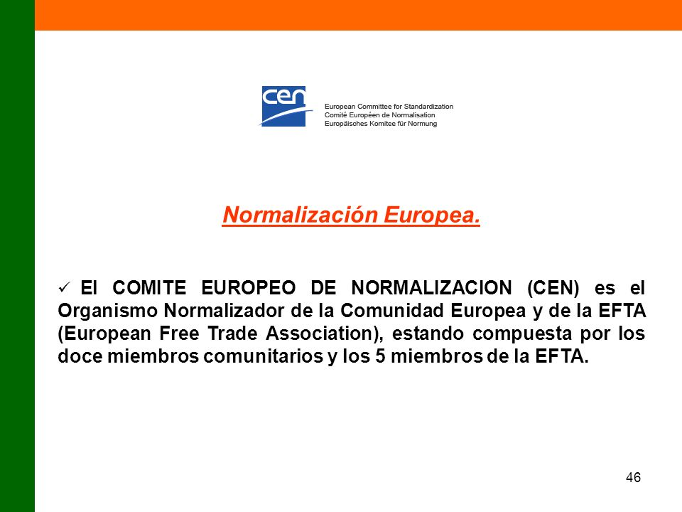 Normalización Europea.