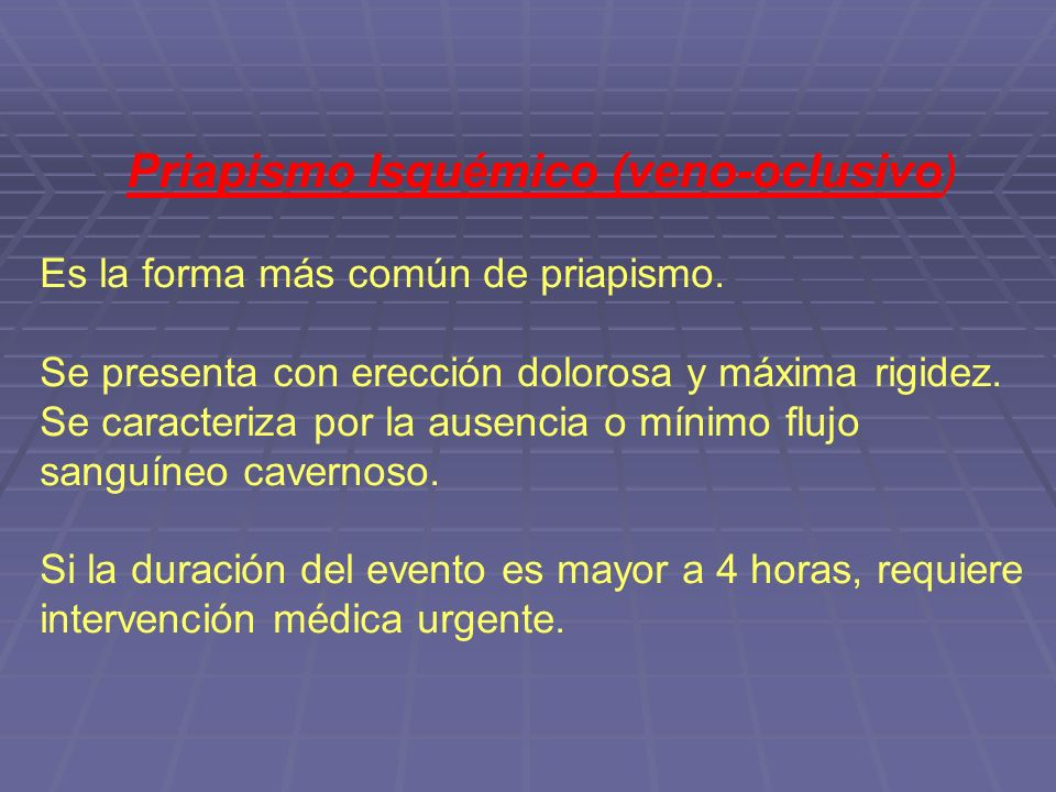 Priapismo Isquémico (veno-oclusivo)