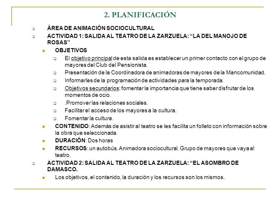 2. PLANIFICACIÓN ÁREA DE ANIMACIÓN SOCIOCULTURAL