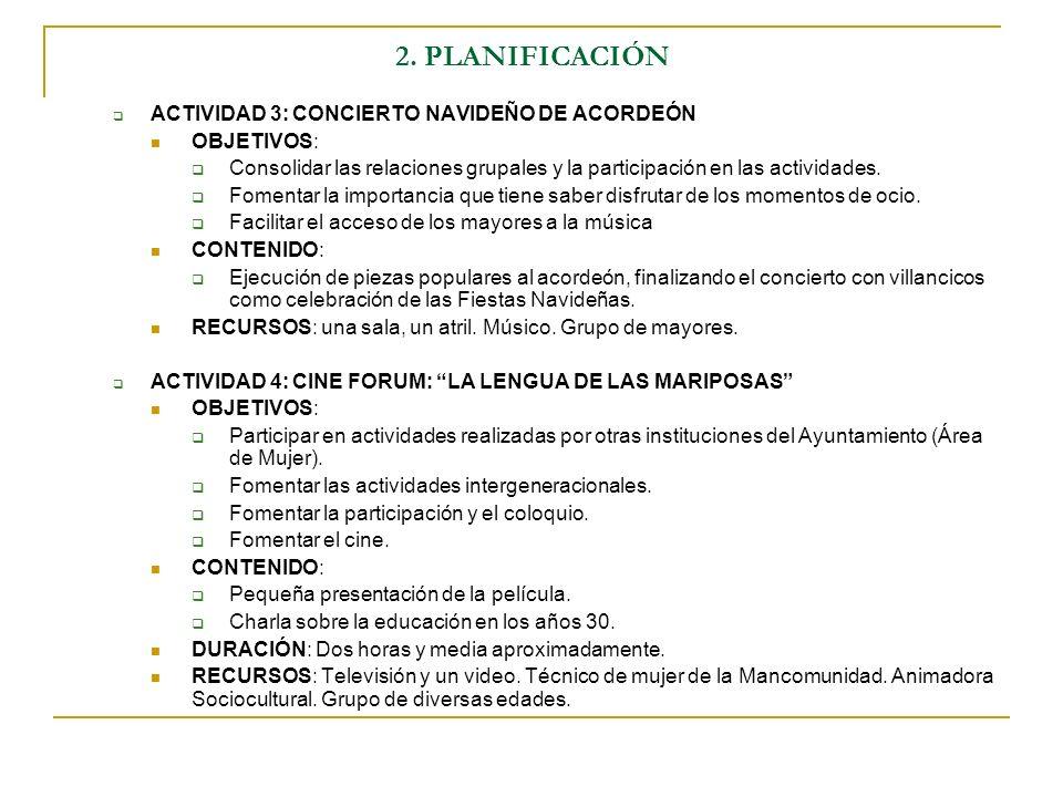 2. PLANIFICACIÓN ACTIVIDAD 3: CONCIERTO NAVIDEÑO DE ACORDEÓN