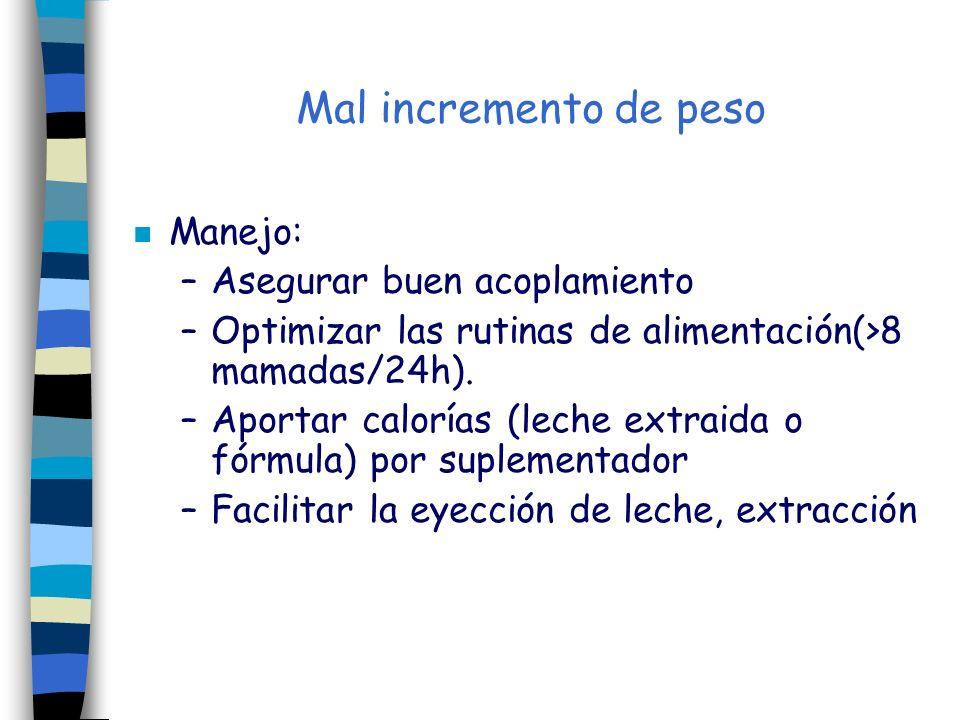 Mal incremento de peso Manejo: Asegurar buen acoplamiento