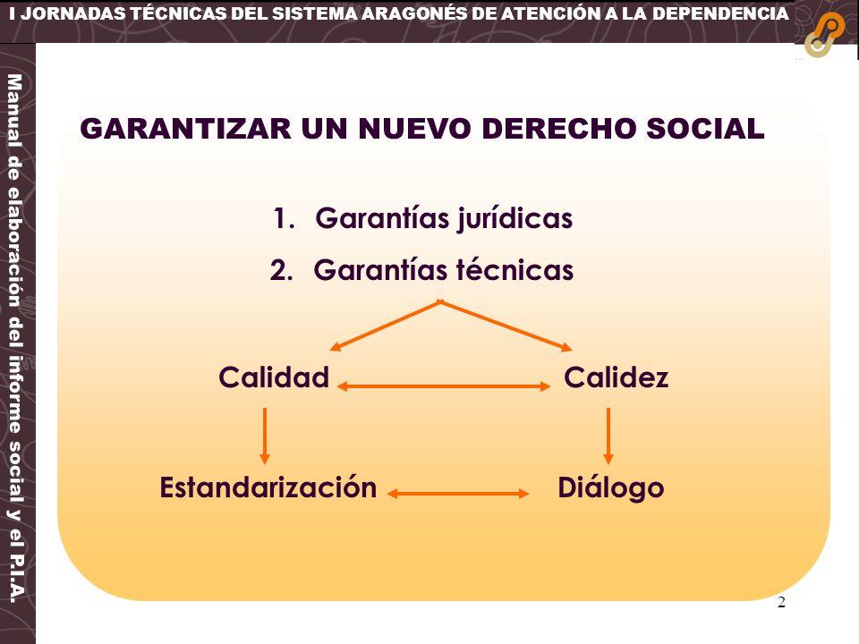 GARANTIZAR UN NUEVO DERECHO SOCIAL