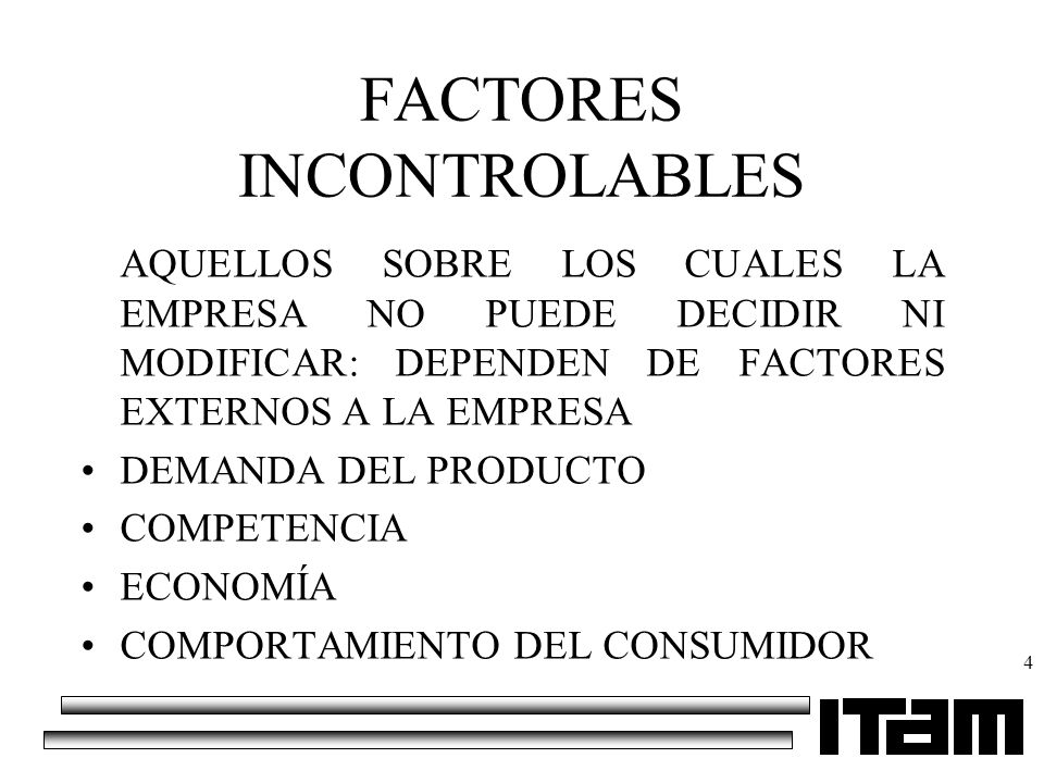 FACTORES INCONTROLABLES