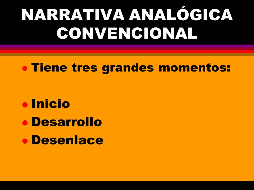 NARRATIVA ANALÓGICA CONVENCIONAL
