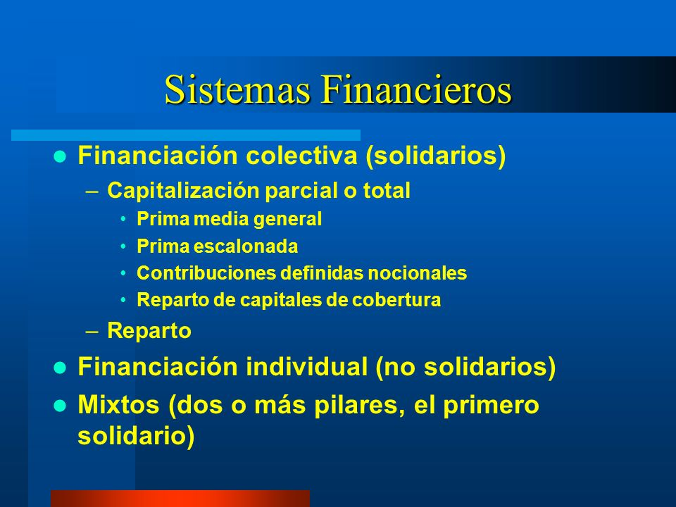 Sistemas Financieros Financiación colectiva (solidarios)