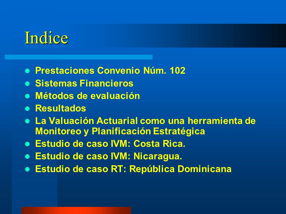 Indice Prestaciones Convenio Núm. 102 Sistemas Financieros