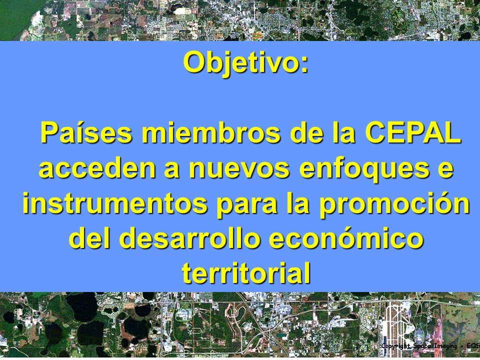 Objetivo: Países miembros de la CEPAL acceden a nuevos enfoques e instrumentos para la promoción del desarrollo económico territorial.