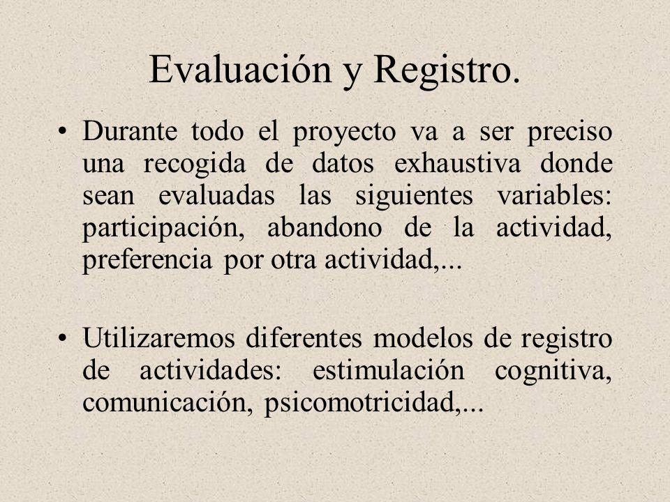Evaluación y Registro.