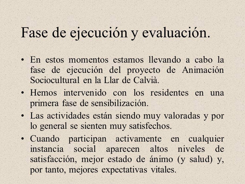 Fase de ejecución y evaluación.