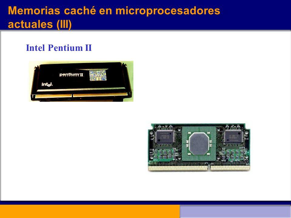 Memorias caché en microprocesadores actuales (III)