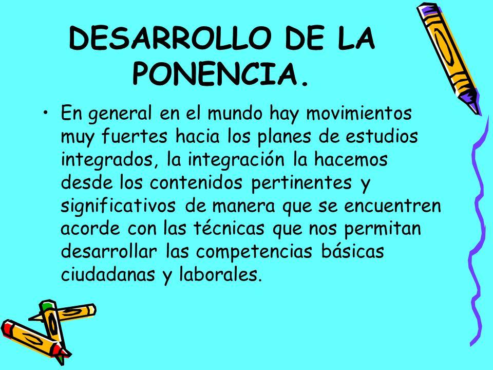DESARROLLO DE LA PONENCIA.