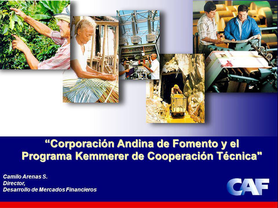 Corporación Andina de Fomento y el Programa Kemmerer de Cooperación Técnica