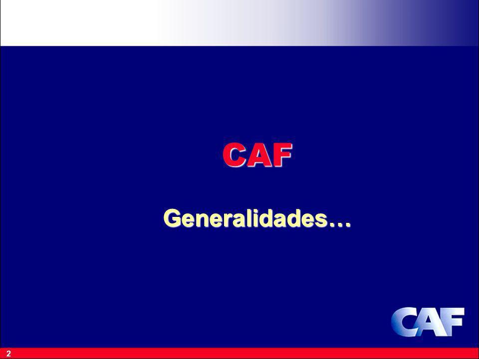 CAF Generalidades…