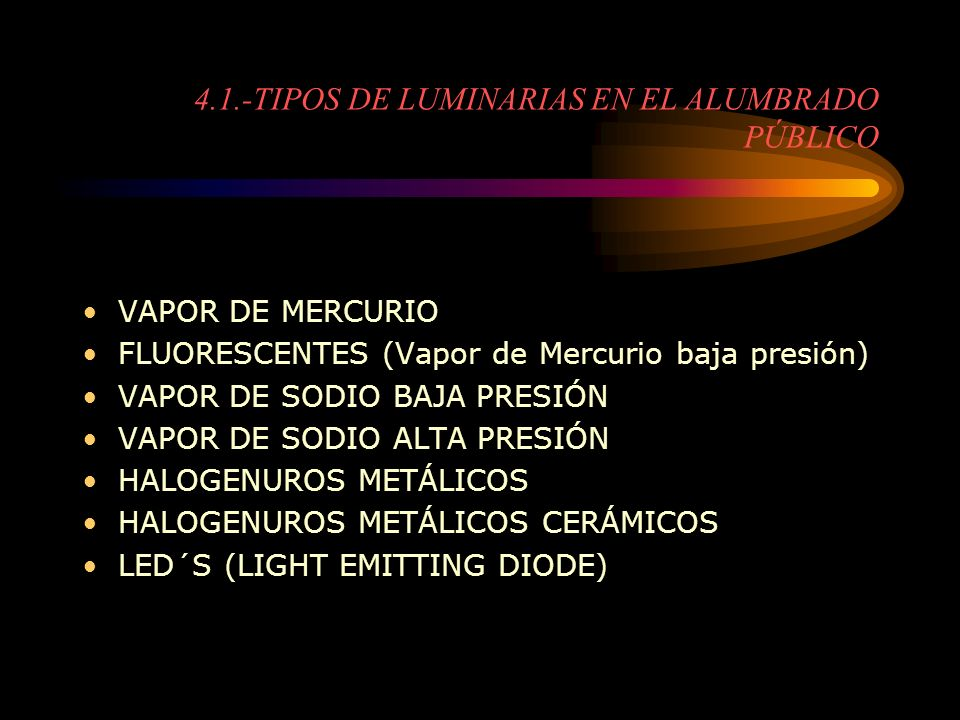 4.1.-TIPOS DE LUMINARIAS EN EL ALUMBRADO PÚBLICO