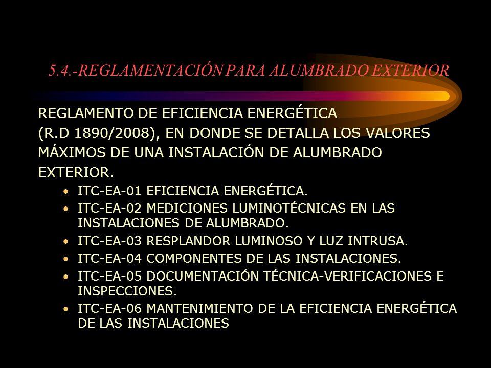 5.4.-REGLAMENTACIÓN PARA ALUMBRADO EXTERIOR